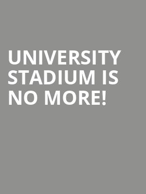 University Stadium is no more