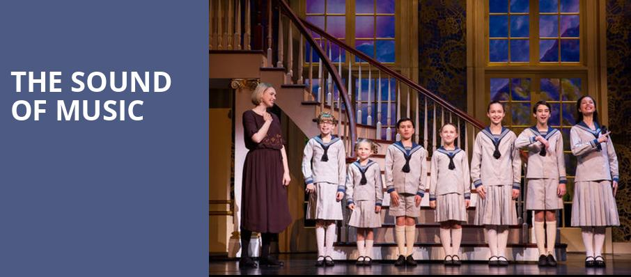 The Sound of Music, Popejoy Hall, Albuquerque